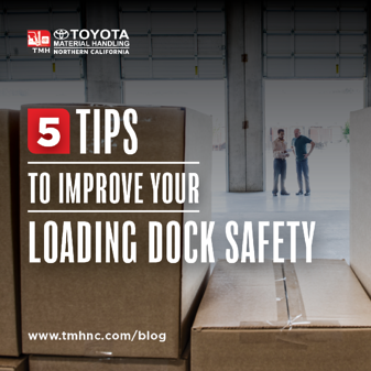 5-Tips-to-Improve-Your-Loading Dock Safety-and-Efficiency