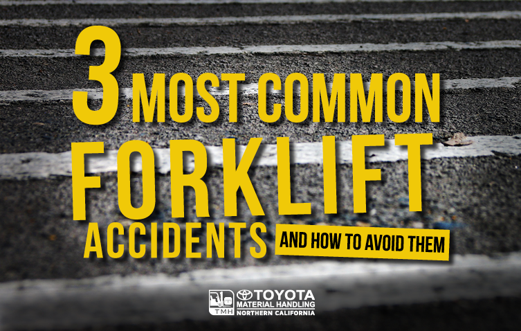 3 most common forklift accidents
