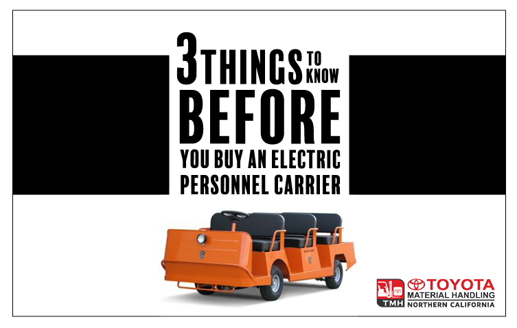 3 things to know before you buy an electric personnel carrier