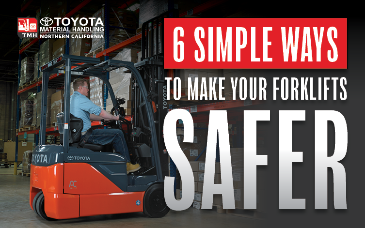 Forklift Safety Accessories and Training Northern California