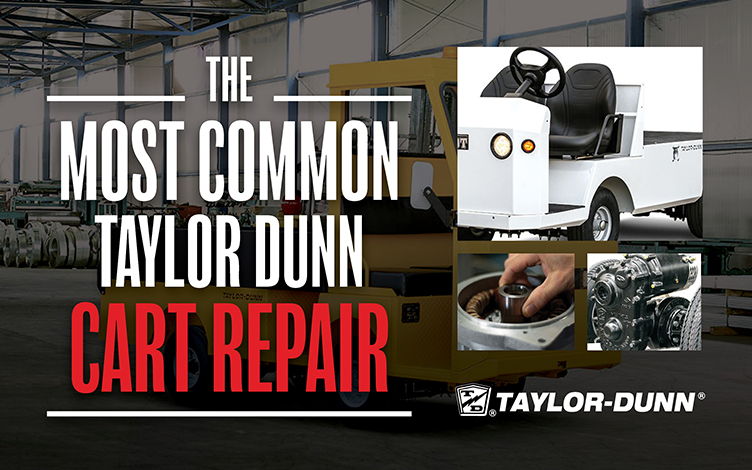 The Most Common Taylor Dunn Cart Repair 1