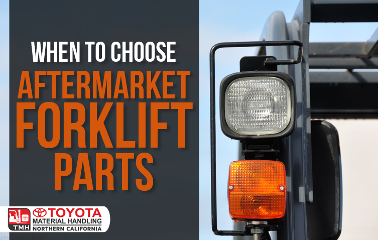 when to use aftermarket forklift parts