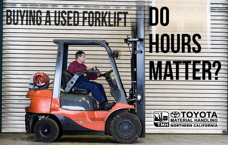 Buying a Used Forklift - Do Hours Matter?