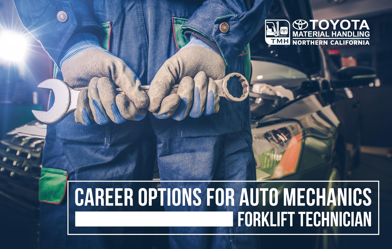 career options for auto mechanics forklift technician