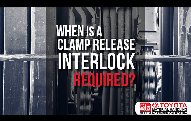when is a forklift clamp release interlock required by OSHA