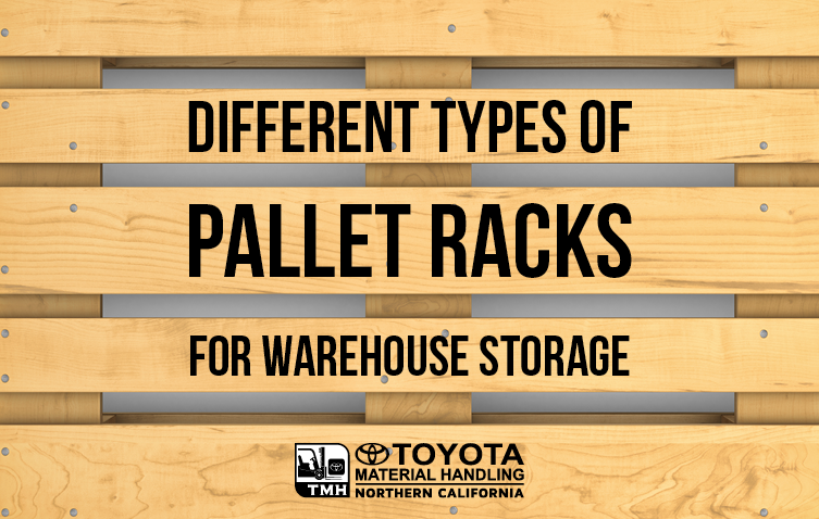 different types pallet racks for warehouse storage