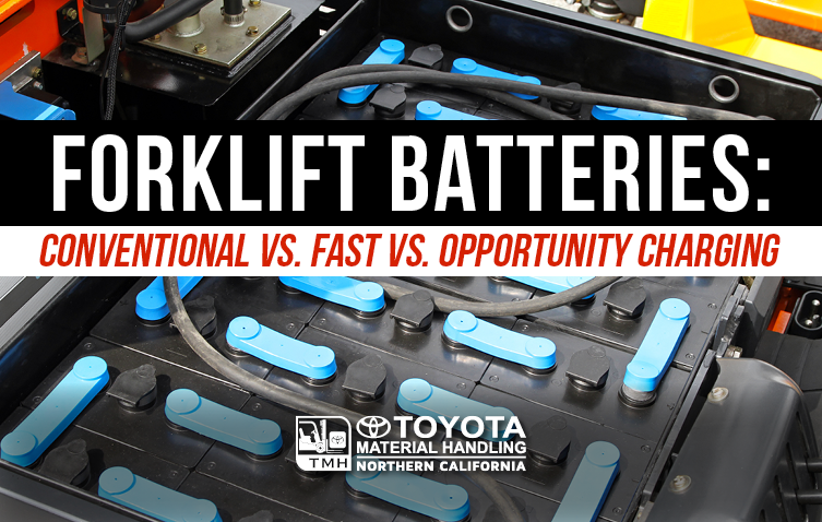 forklift batteries conventional vs fast vs opportunity charging