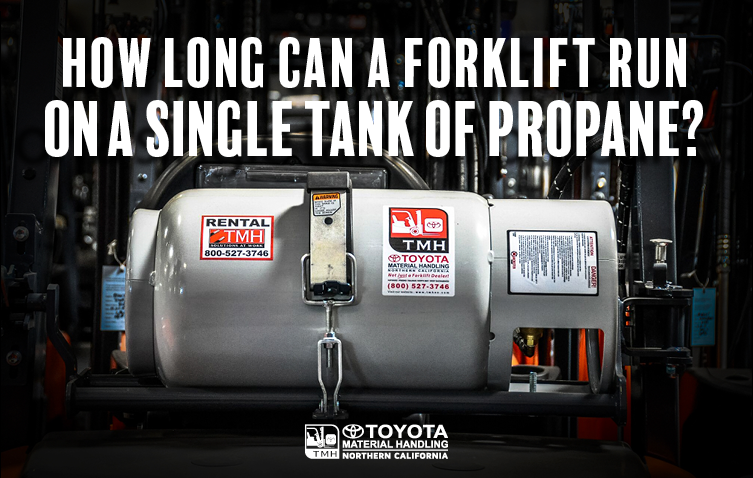 how long can a forklift run on a single tank of propane