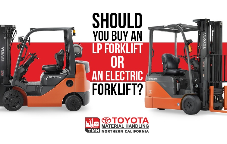 should you buy an lp forklift or an electric forklift