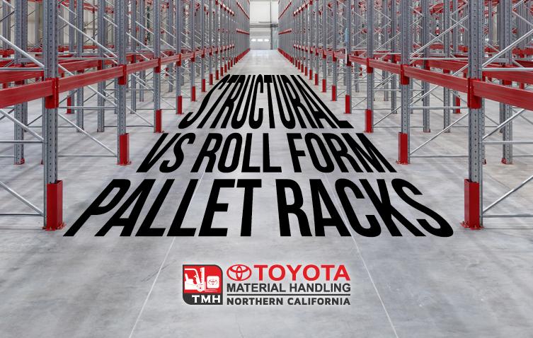 structural vs roll form pallet racks