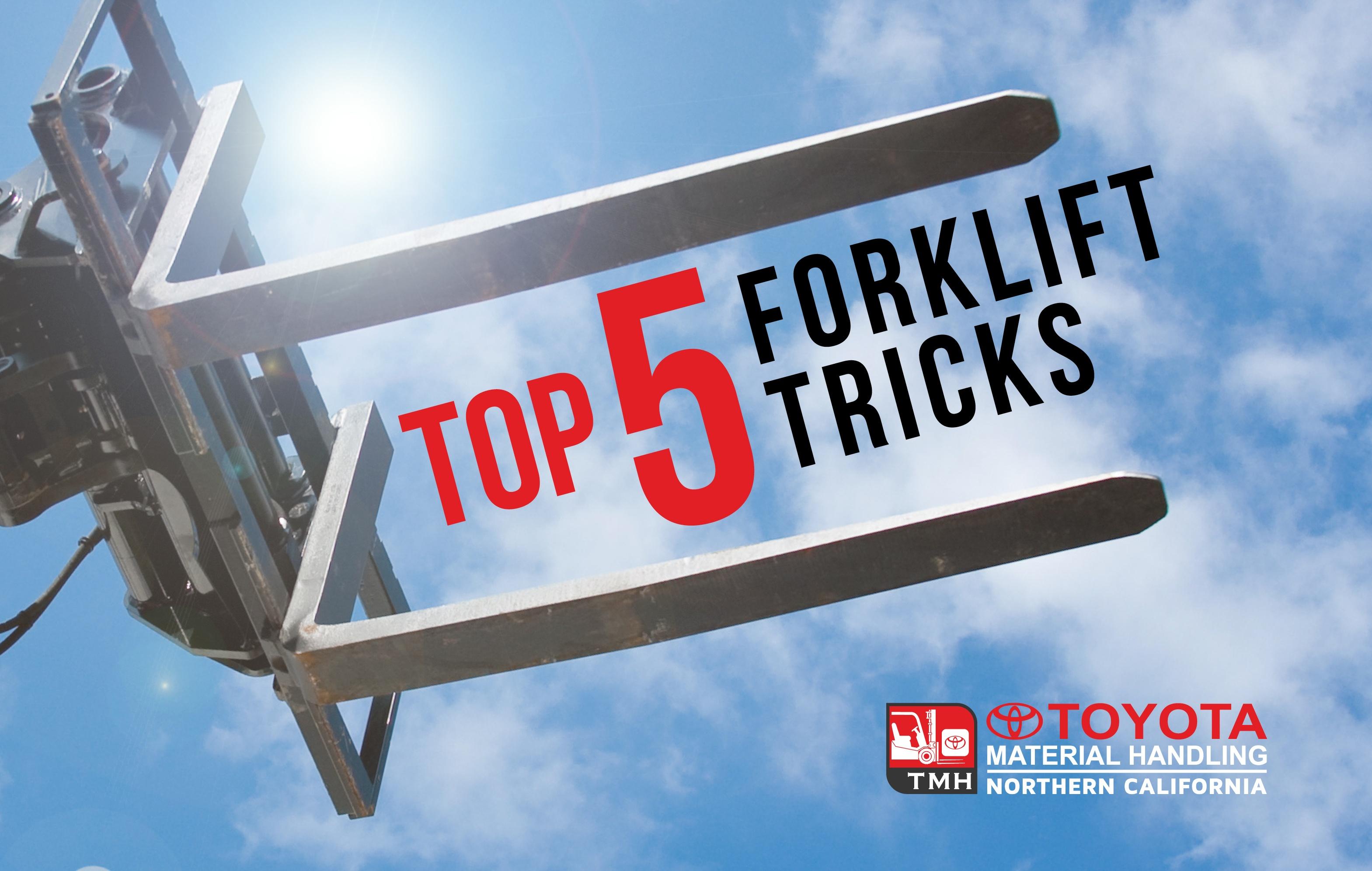 top 5 forklift tricks