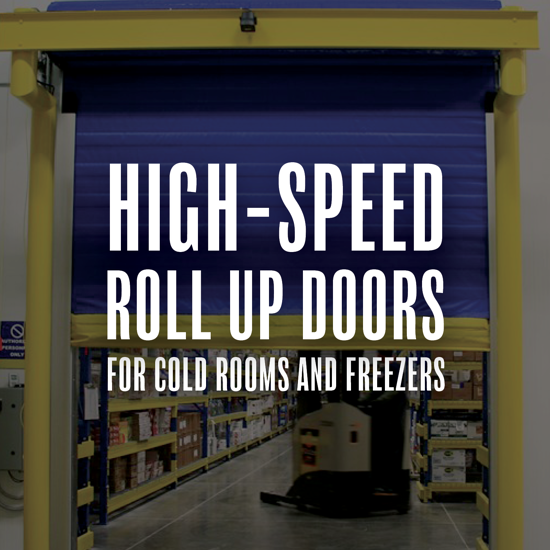 High-Speed Roll Up Doors for Cold Rooms and Freezers
