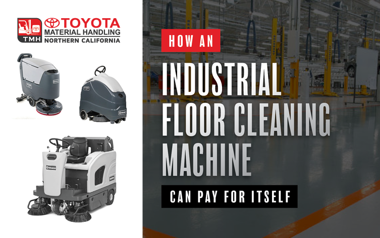 How An Industrial Floor Cleaning Machine Can Pay for Itself