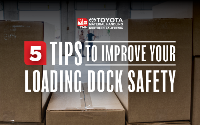 5 Tips to Improve your Loading Dock Safety