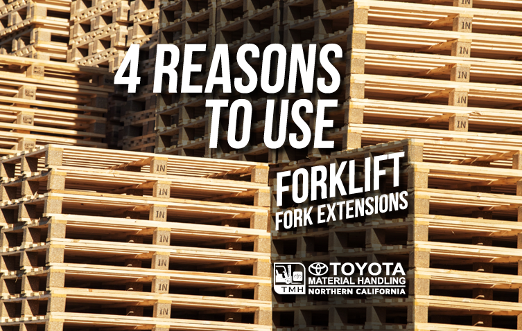 4 Reasons to Use Forklift Fork Extensions