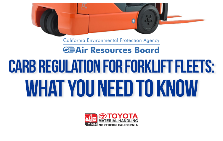 CARB Fleet Regulation for LSI Forklifts - What You Need to Know
