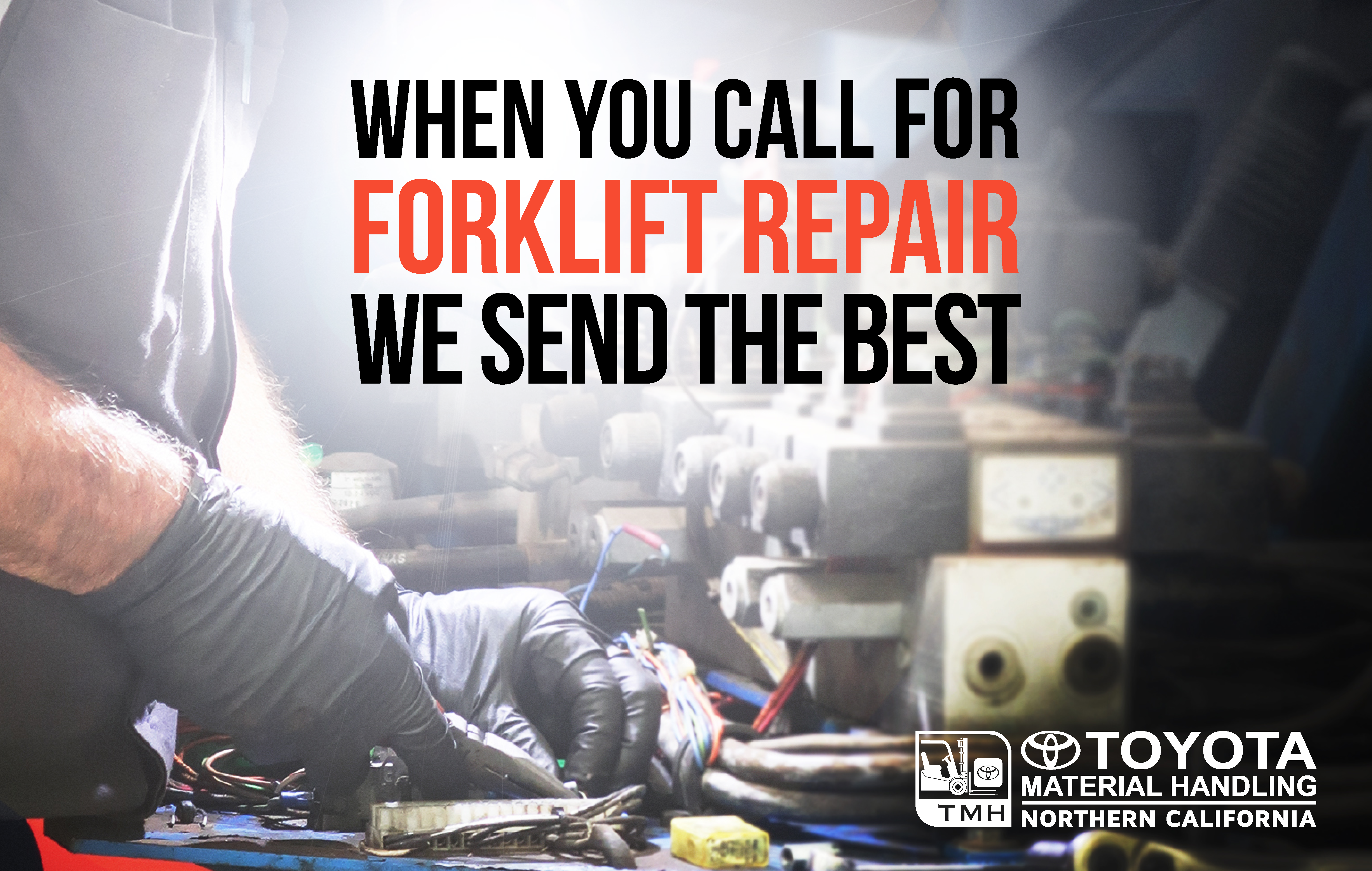 When You Call For Forklift Repair We Send The Best
